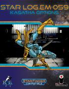 Star Log.EM-059: Kasatha Options