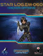 Star Log.EM-060: Hacker Options