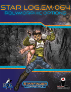 Star Log.EM-064: Polymorphic Options