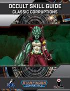 Occult Skill Guide: Classic Corruptions