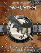 Monster Menagerie: Trash Griffon