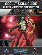 Occult Skill Guide: Blood Madness Corruption