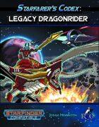 Starfarer's Codex: Legacy Dragonrider