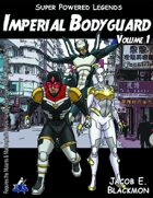 Super Powered Legends: Imperial Bodyguard
