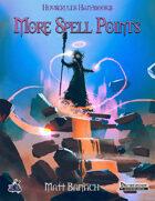 Houserules Handbooks: More Spell Points