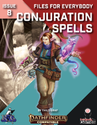 Files for Everybody: Conjuration Spells