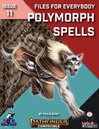 Files for Everybody: Polymorph Spells