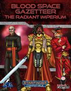 Blood Space Gazetteer: The Radiant Imperium