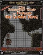 The Forgotten Tomb of Felgar the Goblin King