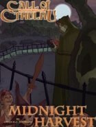 Call of Cthulhu: Midnight Harvest