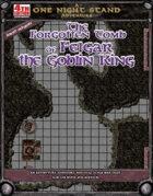 The Forgotten Tomb of Felgar the Goblin King [4e]