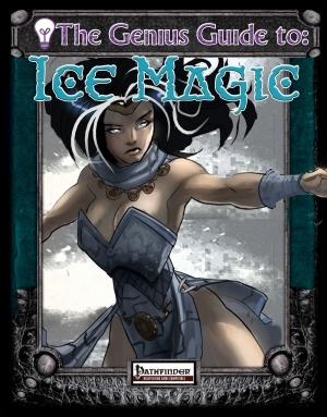 The Genius Guide to Ice Magic - Rogue Genius Games