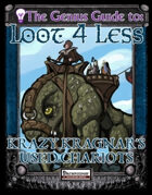 The Genius Guide to Loot 4 Less Vol. 7: Krazy Kragnar's Used Chariots