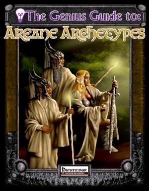 The Genius Guide to Arcane Archetypes - Rogue Genius Games | Pathfinder  Spells & Magic | Pathfinder Class Options | Dungeon Masters Guild
