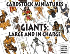 Cardstock Miniatures: Giants—Large and In Charge