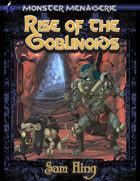 Monster Menagerie: Rise of the Goblinoids
