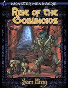 Monster Menagerie: Rise of the Goblinoids
