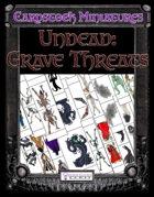 Cardstock Miniatures: Undead—Grave Threats