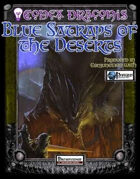 Codex Draconis: Blue Satraps of the Deserts