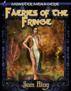 Monster Menagerie: Faeries of the Fringe