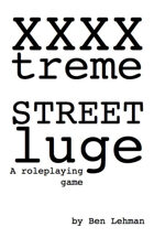 XXXXtreme STREET luge