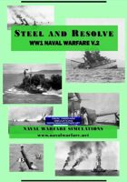 Steel And Resolve: WW1 Naval Combat