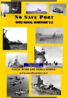 No Safe Port: WW2 Naval Combat