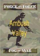 Ambush Valley Fog of War
