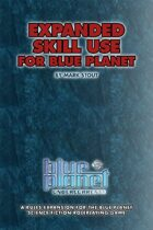 Expanded Skill Use For Blue Planet