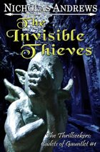 The Invisible Thieves (The Thrillseekers: Cadets of Gauntlet #1)