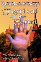 Festival of the Saint (The Thrillseekers: Cadets of Gauntlet #2)