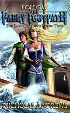 Follow the Faery Footpath (The Law of Eight: Book Two)