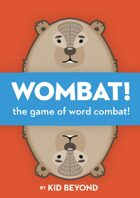 WOMBAT! The game of Word Combat!