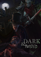 Dungeon World Playbooks: Dark and Twisted [Bundle]