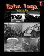 Baba Yaga: The Secret War