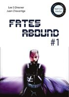 Fates Abound Issue 1