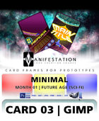 Card 03 - Minimal (Future Age) Gimp | Card Design Template for Prototyping |