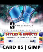 Card 05 - Styles & Effects (Future Age) Gimp | Card Design Border for Prototypes |