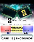 Card 15 - Minimal (Future Age) Photoshop + Gimp | Card Design Border for Prototypes |