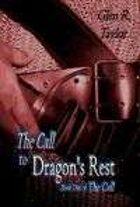 The Call to Dragon's Rest