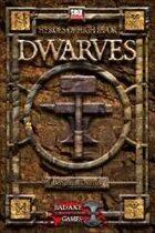 Heroes of High Favor: DWARVES