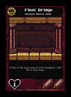 Final Bridge - Custom Card