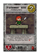 Follower Bill - Custom Card
