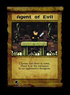 Agent Of Evil - Custom Card
