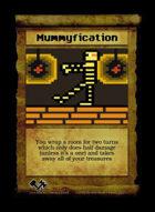 Mummyfication - Custom Card
