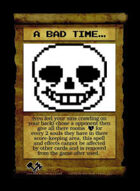 A Bad Time... - Custom Card