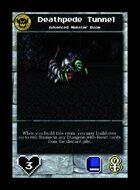 Deathpede Tunnel - Custom Card