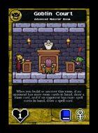Goblin Court - Custom Card