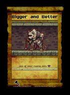 Bigger And Better - Custom Card