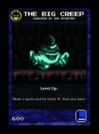 The Big Creep - Custom Card